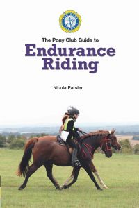 The Pony Club Guide to Endurance Riding